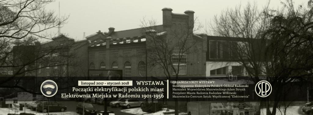 Wystawa Elektrownia Miejska w Radomiu 1901-1946