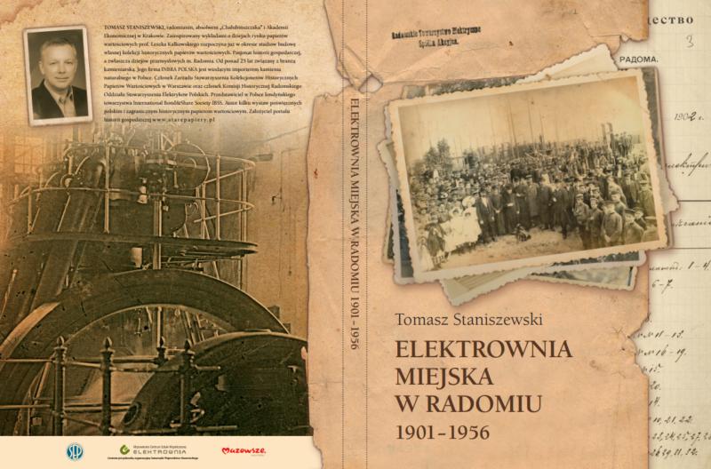 """Okładka książki Tomasz Staniszewski """"ELEKTROWNIA MIEJSCA W RADOMIU 1901-1956"""""""